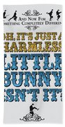 No08 My Silly Quote Poster Beach Towel