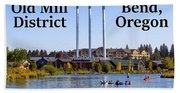 Old Mill District Bend Oregon Beach Towel