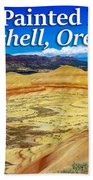 Painted Hills 01 Beach Towel