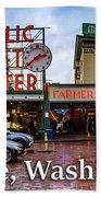 Pikes Place Public Market Center Seattle Washington Beach Towel