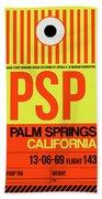 Psp Palm Springs Luggage Tag I Beach Towel