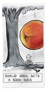 Roald Dahl Gets A Book Idea Beach Sheet