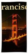 San Francisco Ca Golden Gate Bridge At Night Beach Towel