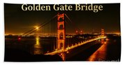 San Francisco Golden Gate Bridge At Night Beach Towel