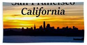 San Francisco Sunrise 2x3 Beach Towel