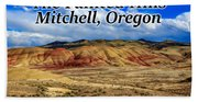The Painted Hills Mitchell Oregon 02 Beach Towel