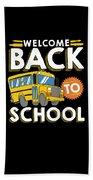 Welcome Back To School Kids School Bus Beach Towel