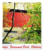 Covered Bridge In Autumn Fairmount Park Philadelphia Fleece Blanket