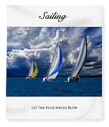 Sailing Let The Four Winds Blow Fleece Blanket