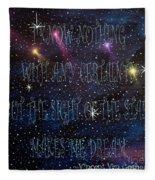The Sight Of The Stars Makes Me Dream Fleece Blanket