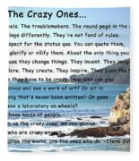 To The Crazy Ones Fleece Blanket