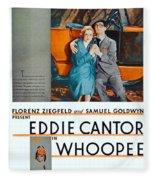 1930 - Whoopee - Movie Poster - Eddie Cantor - Florenz Ziegfield - Samuel Goldwyn - Color Fleece Blanket