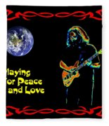 Playing For Peace And Love 1 Fleece Blanket