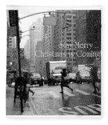 Stay Merry - Christmas Is Coming - Holiday And Christmas Card Fleece Blanket