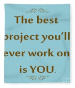 208- The Best Project You'll Ever Work On Is You Fleece Blanket