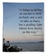 A Father Is Lighthouse Quote Fleece Blanket