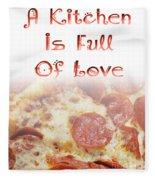 A Kitchen Is Full Of Love 10 Fleece Blanket