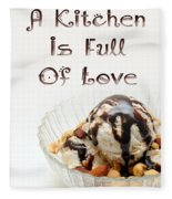 A Kitchen Is Full Of Love 13 Fleece Blanket