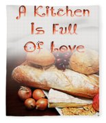 A Kitchen Is Full Of Love 15 Fleece Blanket