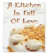 A Kitchen Is Full Of Love 8 Fleece Blanket