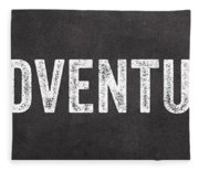 Adventure  Fleece Blanket