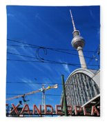 Alexanderplatz Sign And Television Tower Berlin Germany Fleece Blanket