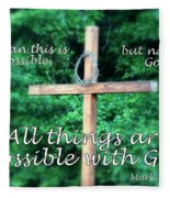 All Things Are Possible With God Fleece Blanket