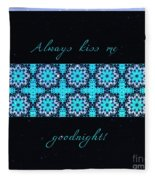 Always Kiss Me Goodnight Stars Fleece Blanket