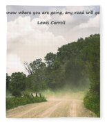 Any Road Will Get You There Fleece Blanket