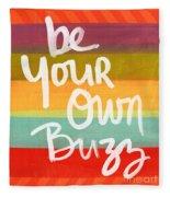 Be Your Own Buzz Fleece Blanket