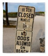 Beach Closed And No Dogs Allowed Fleece Blanket