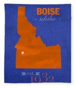 Boise State University Broncos Boise Idaho College Town State Map Poster Series No 019 Fleece Blanket