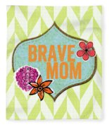 Brave Mom With Flowers Fleece Blanket