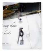Break Every Chain Fleece Blanket