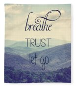 Breathe Trust Let Go Fleece Blanket