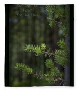 Can't See The Forest For The Trees Fleece Blanket