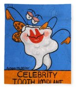 Celebrity Tooth Implant Dental Art By Anthony Falbo Fleece Blanket