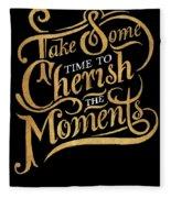 Cherish The Moments Fleece Blanket
