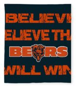 Chicago Bears I Believe Fleece Blanket