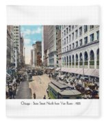 Chicago - State Street North From Van Buren - 1925 Fleece Blanket