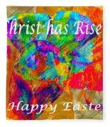 Christ Has Risen Happy Easter Fleece Blanket
