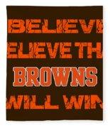 Cleveland Browns I Believe Fleece Blanket