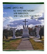 Come Unto Me All Who Are Weary Fleece Blanket