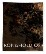 Connor - Stronghold Of God Fleece Blanket