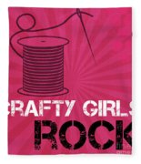 Crafty Girls Rock Fleece Blanket