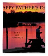Dad Happy Father's Day  Lets Go Fishing  Fleece Blanket
