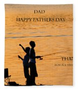 Dad Happy Father's Day Fleece Blanket