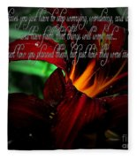 Dark Red Day Lily And Quote Fleece Blanket