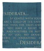 Desiderata On Canvas Fleece Blanket