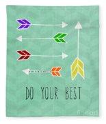 Do Your Best Fleece Blanket